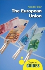 The European Union: A Beginner's Guide (Beginner's Guides) Cover Image