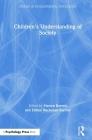 Children's Understanding of Society (Studies in Developmental Psychology) Cover Image