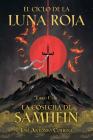 El ciclo de la Luna Roja Libro 1: La Cosecha de Samhein Cover Image