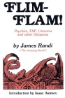 Flim-Flam!: Psychics, ESP, Unicorns and other Delusions Cover Image