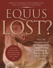 Equus Lost?: How We Misunderstand the Nature of the Horse-Human Relationship--Plus Brave New Ideas for the Future Cover Image