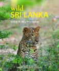 Wild Sri Lanka (Wild Places of Asia #3) Cover Image