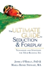The Ultimate Guide to Seduction & Foreplay: Techniques and Strategies for Mind-Blowing Sex (Ultimate Guide Series) Cover Image