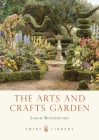 The Arts and Crafts Garden (Shire Library) Cover Image