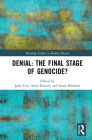 Denial: The Final Stage of Genocide? (Routledge Studies in Modern History) Cover Image