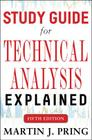 Study Guide for Technical Analysis Explained Cover Image