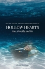 Hollow Hearts: Mac, Dorothy and Me Cover Image