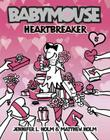 Babymouse #5: Heartbreaker Cover Image