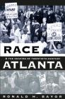 Race and the Shaping of Twentieth-Century Atlanta Cover Image