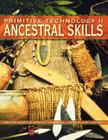 Primitive Technology II - Ancestral Skills Cover Image