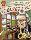 Samuel Morse and the Telegraph (Inventions and Discovery) Cover Image