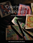 Coloring the Alphabet: An Abcedrian Source Book Cover Image