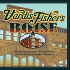Vardis Fisher's Boise Cover Image