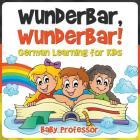 Wunderbar, Wunderbar! - German Learning for Kids Cover Image