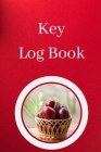 Key Log Book: Key Control Log, Key Sign Out Sheet, Key Inventory Sheet, Key Register Log Book Cover Image