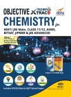 Objective NCERT Xtract Chemistry for NEET/ JEE Main, Class 11/ 12, AIIMS, BITSAT, JIPMER, JEE Advanced 4th Edition Cover Image