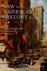 Law in American History, Volume II: From Reconstruction Through the 1920s Cover Image