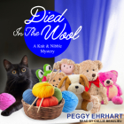 Died in the Wool (Knit & Nibble Mystery #2) Cover Image
