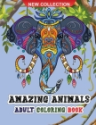 Amazing animals adult coloring book: Amazing coloring book for adults wild and domestic animals for relaxation Cover Image
