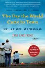 The Day the World Came to Town Updated Edition: 9/11 in Gander, Newfoundland Cover Image