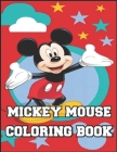 Mickey Mouse Coloring Book: Hopefully a fun book for kids will like Cover Image