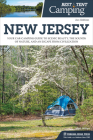 Best Tent Camping: New Jersey: Your Car-Camping Guide to Scenic Beauty, the Sounds of Nature, and an Escape from Civilization Cover Image