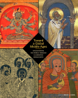 Toward a Global Middle Ages: Encountering the World through Illuminated Manuscripts Cover Image