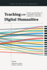 Teaching with Digital Humanities: Tools and Methods for Nineteenth-Century American Literature (Topics in the Digital Humanities) Cover Image