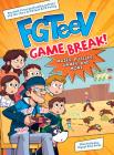 FGTeeV: Game Break! Cover Image