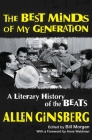 The Best Minds of My Generation: A Literary History of the Beats Cover Image