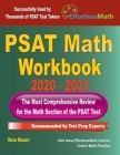 PSAT Math Workbook 2020 - 2021: The Most Comprehensive Review for the PSAT Math Test Cover Image