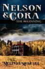 Nelson and Cora - The Beginning Cover Image