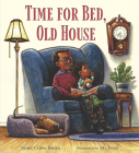 Time for Bed, Old House Cover Image