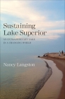 Sustaining Lake Superior: An Extraordinary Lake in a Changing World Cover Image