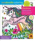 Zendoodle Coloring: Rainbow Unicorns: One-of-a-Kind Beauties to Color and Display Cover Image