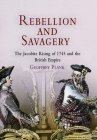 Rebellion and Savagery: The Jacobite Rising of 1745 and the British Empire (Early American Studies) Cover Image