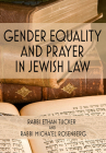 Gender Equality and Prayer in Jewish Law Cover Image
