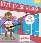 Love Tribe Vibes Cover Image