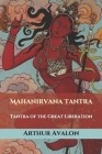 Mahanirvana Tantra: Tantra of the Great Liberation Cover Image