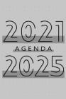 Agenda 2021 - 2025: Agenda pour 260 Semaines, Calendrier de 60 Mois, Livre Hebdomadaire pour les Activités et les Rendez-vous, Livre Blanc Cover Image