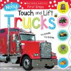 Noisy Touch and Lift Trucks: Scholastic Early Learners (Touch and Lift) Cover Image