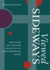 Viewed Sideways: Writings on Culture and Style in Contemporary Japan Cover Image