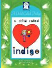 Pick-A-Woowoo: A Child Called Indigo Cover Image