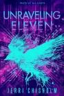 Unraveling Eleven (Eleven Trilogy #2) Cover Image