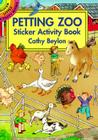 Petting Zoo Sticker Activity Book (Dover Little Activity Books) Cover Image