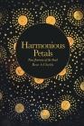 Harmonious Petals: True Journey of the Soul Cover Image