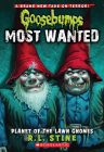 Planet of the Lawn Gnomes (Goosebumps Most Wanted #1) Cover Image