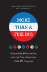More Than a Feeling: Personality, Polarization, and the Transformation of the US Congress Cover Image