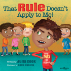 That Rule Doesn't Apply to Me! (Responsible Me! #3) Cover Image