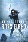 Boss Fight: Heartache; Thicker Than Blood; Magic to the Bone (The Twenty-Sided Sorceress #2) Cover Image